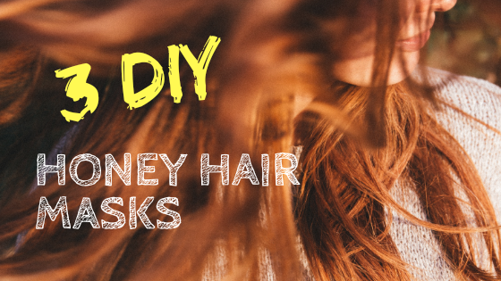 3 DIY Natural Honey Hair Care Masks